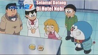 DoraemonTerbaru RCTI - Selamat Datang Di Hotel Nobi - 7 Agustus 2016