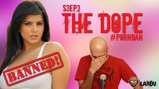 #PornBan -The Dope : Season 03 - Episode 03 - BollywoodGandu