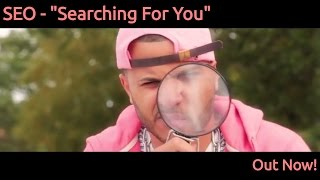 "SEO - ""Searching For You""  (Comedy Spoof Music Video - SEO Marketing)"