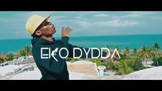 Eko Dydda -  Wacha Wajue (Official Video)