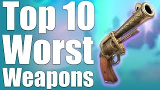 TOP 10 WORST WEAPONS IN FORTNITE!