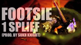 Footsie - 1 Spliff (Prod. By Sukh Knight)