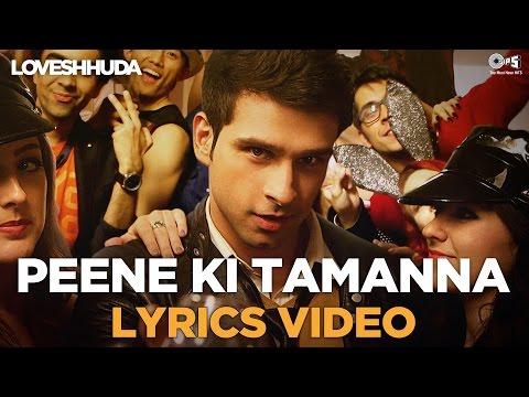 Xxx Mp4 Peene Ki Tamanna Lyrics Video Loveshhuda Bollywood Dance Hit Girish Navneet Vishal Parichay 3gp Sex