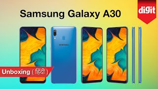 Samsung Galaxy A30 Unboxing & First Look [Hindi] | Rs.16,990