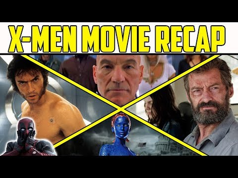 Complete X Men Movie Recap What You Need to Know Before Deadpool 2