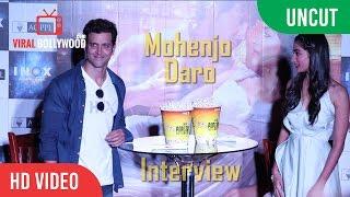 Mohenjo Daro Interview | Hrithik Roshan, Pooja Hegde