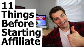 11 Things to Do BEFORE You Start Affiliate Marketing