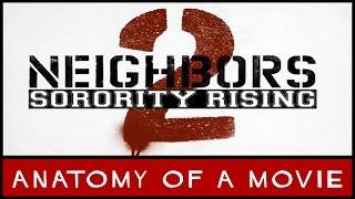 Neighbors 2: Sorority Rising Review | Anatomy of a Movie