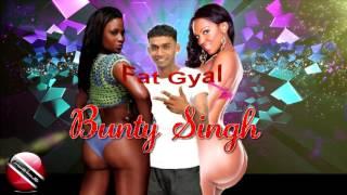 Bunty Singh - Fat Gyal [ 2016 Guyana Chutney/Soca Music ][[[NEW]]]