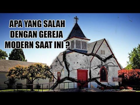 Apa Yang Salah Dengan Gereja Moderen Saat Ini?