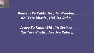 Baatein Ye Kabhi Na Karaoke With Lyrics=Khamosiyaan,,