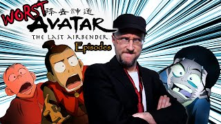 Top 11 WORST Avatar Episodes  - Nostalgia Critic