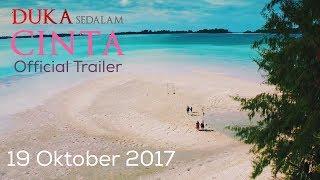 DUKA SEDALAM CINTA Official Trailer Tayang 19 OKTOBER 2017 di Bioskop!