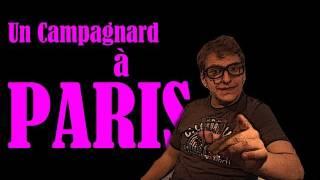 TRANBER! : Un campagnard à Paris