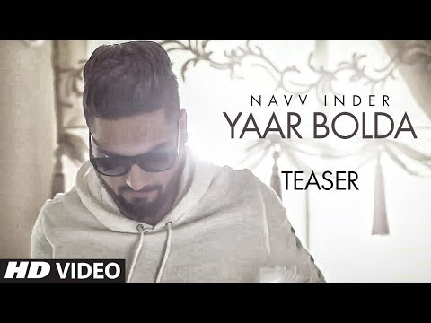 Official Song Teaser: Yaar Bolda |