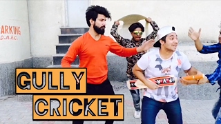 Gully Cricket || Harsh Beniwal
