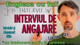Sa invatam Engleza -  INTERVIUL DE ANGAJARE/JOB INTERVIEW (p4) - Let's learn English!