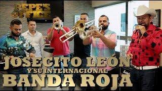 JOSECITO LEON Y SU INTERNACIONAL BANDA ROJA LLEGAN A LA OFICINA - Pepe's Office