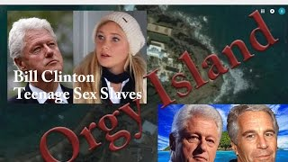 Episode 2 - Jeffery Epstein's Orgy Island (Bill Clinton)
