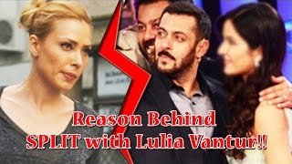 Salman Khan Reveals the Reason Behind SPLIT with Lulia Vantur