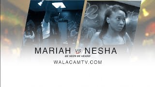 WALACAMTV ITS ON!! MARIAH & NESHA ''Exhibition battle'' @ FINAL PHAZE / DA WARZONE!!