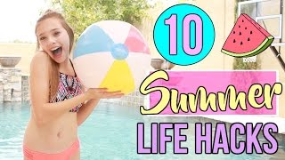 10 Summer Life Hacks Everyone Needs to Know!