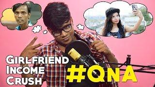 Facecam QnA 1 | My Girlfriend, Income, Crush, Inspiration | KhilliBuzzChiru