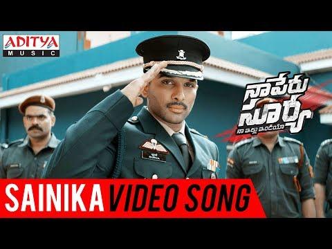 Sainika Video Song Naa Peru Surya Naa Illu India Songs Allu Arjun Anu Emmanuel Vakkantham Vamsi