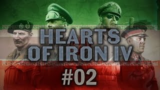 Hearts of Iron IV #02 TAKE 2 Persia Rising, Iran - Let
