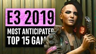 E3 2019   15 Most Anticipated Games