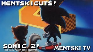 MentskiCuts: Sonic 2 - Chemical Plant Zone Secrets!