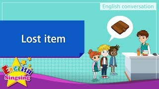 16. Lost item (English Dialogue) - Educational video for Kids - Role-play conversation