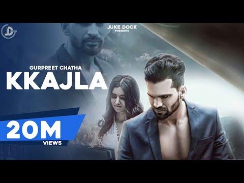 Xxx Mp4 KKAJLA Full Video Gurpreet Chattha Juke Dock Latest Punjabi Songs 2017 3gp Sex