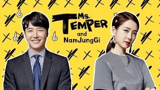 Nàng nóng chàng nhát  Ms Temper & Nam Jung Gi  욱씨남정기 2016