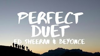 Ed Sheeran  Perfect Duet Lyrics Ft Beyonc