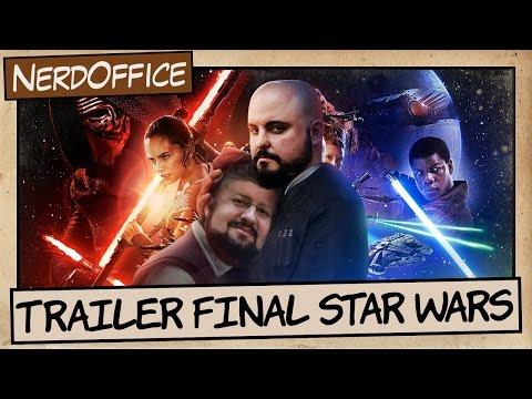 Trailer Final Star Wars NerdOffice S06E44