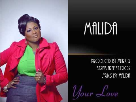 Malida Your Love