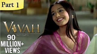 Vivah (HD) - 1/14 - Superhit Bollywood Blockbuster Romantic Hindi Movie - Shahid Kapoor & Amrita Rao