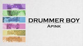 Drummer Boy - Apink (에이핑크) [HAN/ROM/ENG COLOR CODED LYRICS]
