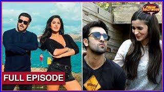 Salman Starrer 'TZH' Mints 154 Crores | Alia Becomes Ranbir's Messenger For Katrina