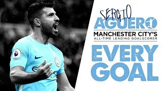 EVERY SERGIO AGUERO GOAL | Man City's Record Goalscorer