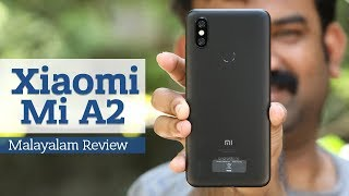 Xiaomi Mi A2 Malayalam Review - Mi A2