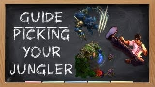 Jungle Guide - Picking your Jungler S4