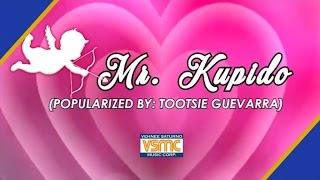 Mr. Kupido - Tootsie Guevarra (Cover/Lyric Video)