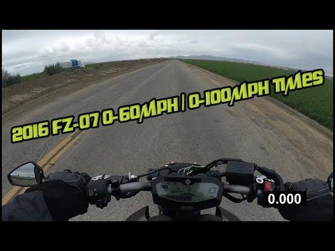 2016 FZ-07 0-60mph / 0-100mph Times