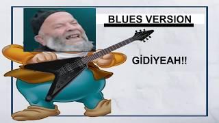 laiklik elden gidi - YEAH Blues mix