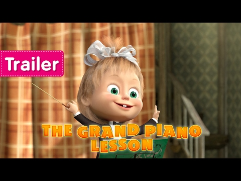 Masha and The Bear - The Grand Piano Lesson (Trailer)