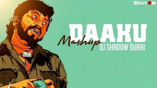Daaku Mashup | DJ Shadow Dubai | 2017 | Bollywood Iconic Villian Dialogues