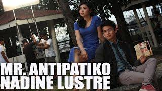 Nadine Lustre - Mr. Antipatiko with lyrics [Behind-The-Scenes Photos]