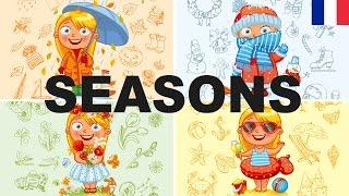 Apprendre le vocabulaire anglais - Les saisons (4 Seasons)